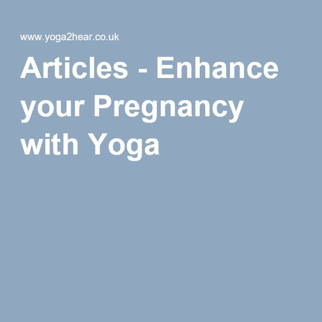 Articles - Enhance your Pregnancy with Yoga