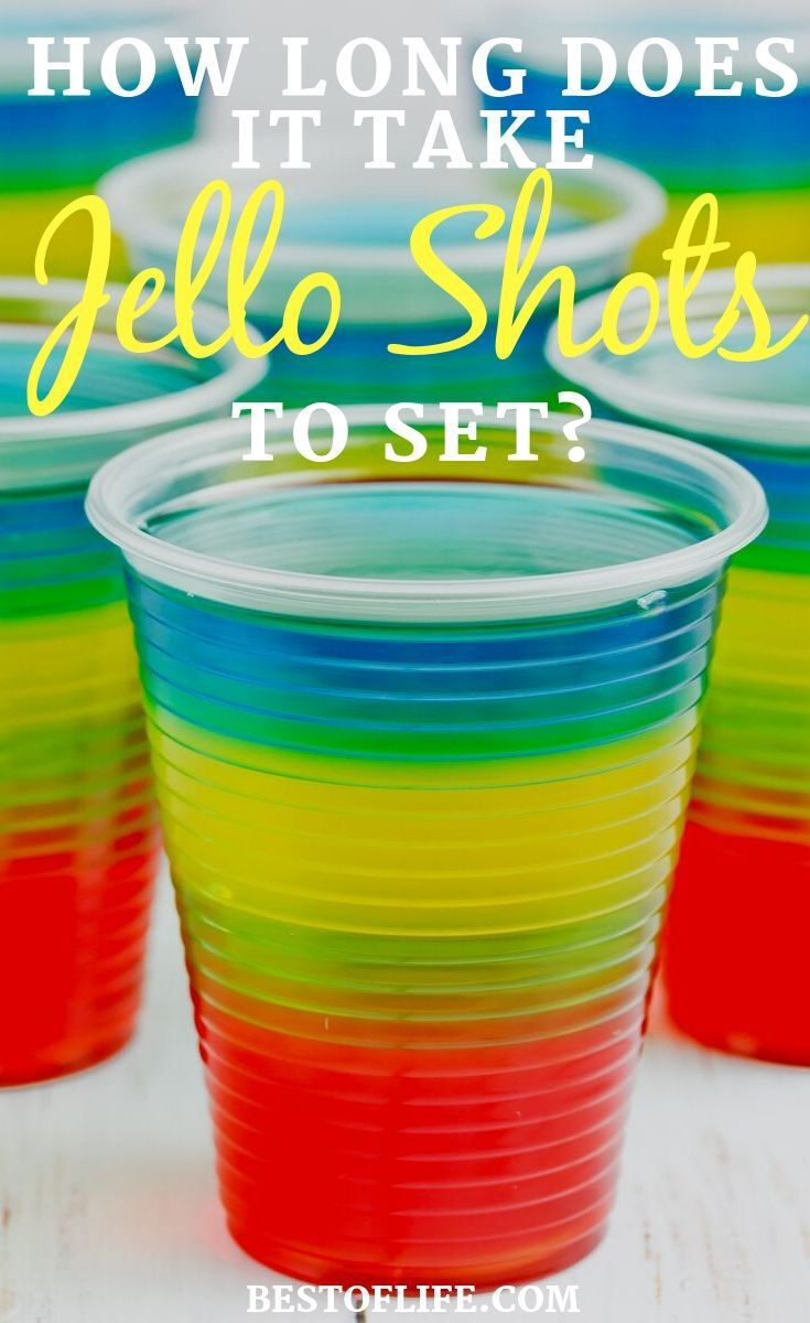 How Long Does It Take Jello Shots To Set The Best Of Life Alcohol Party Jello Shots Gin Recipes