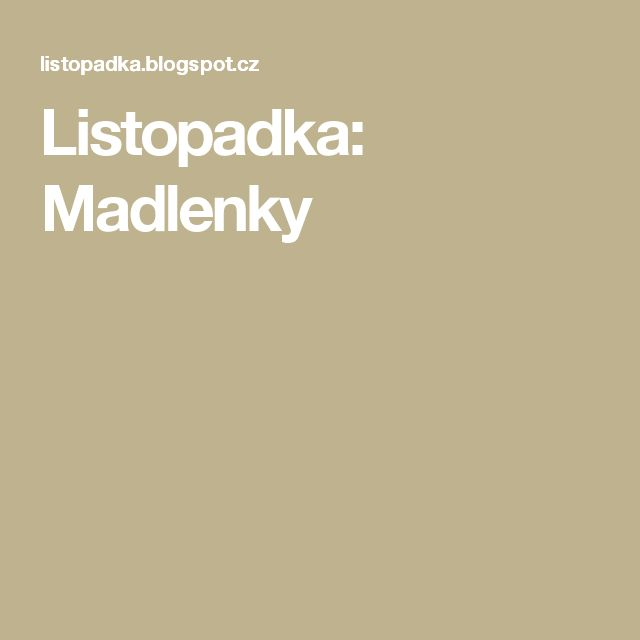 Listopadka: Madlenky