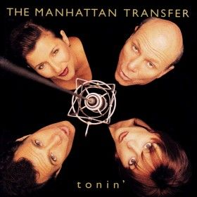The Manhattan Transfer Tonin\' album cover