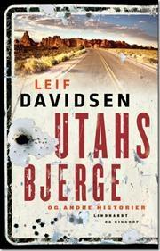 Utahs bjerge og andre historier af Leif Davidsen, ISBN 9788711400937