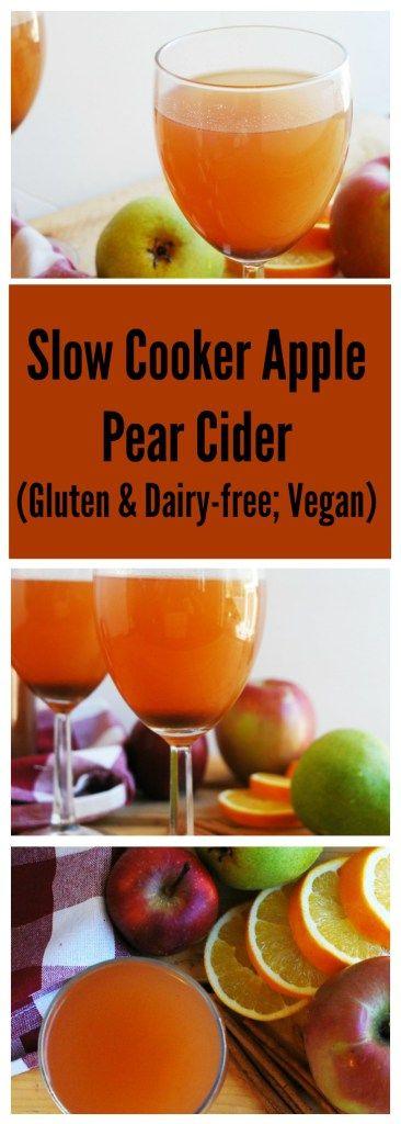 Slow Cooker Apple Pear Cider (Gluten, dairy, egg, soy, peanut & tree nut free; top 8 free; vegan)