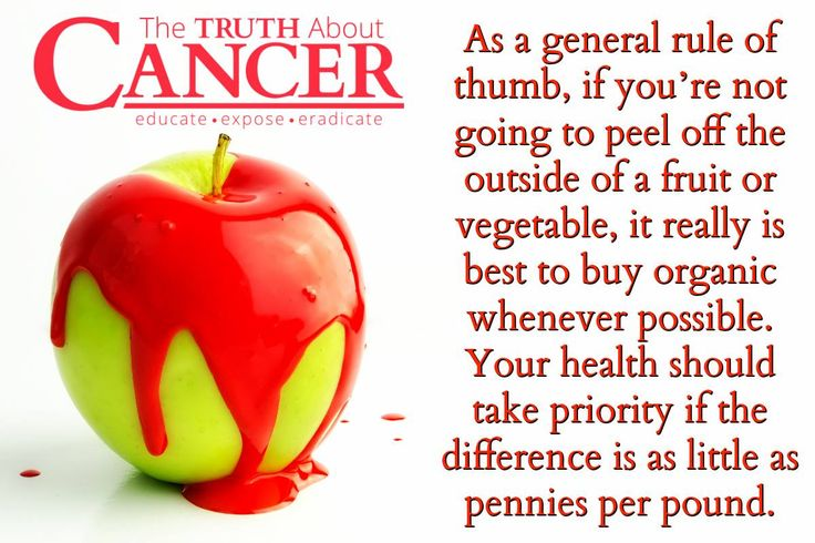 "Today's tip! ""As a general rule of thumb, if you're not going to peel off the outside of a fruit or vegetable, it really is best to buy organic whenever possible. Your health should take priority if the difference is as little as pennies per pound."" Please re-pin to share with your family & friends! Together we'll empower the world with life-saving knowledge! // The Truth About Cancer <3"