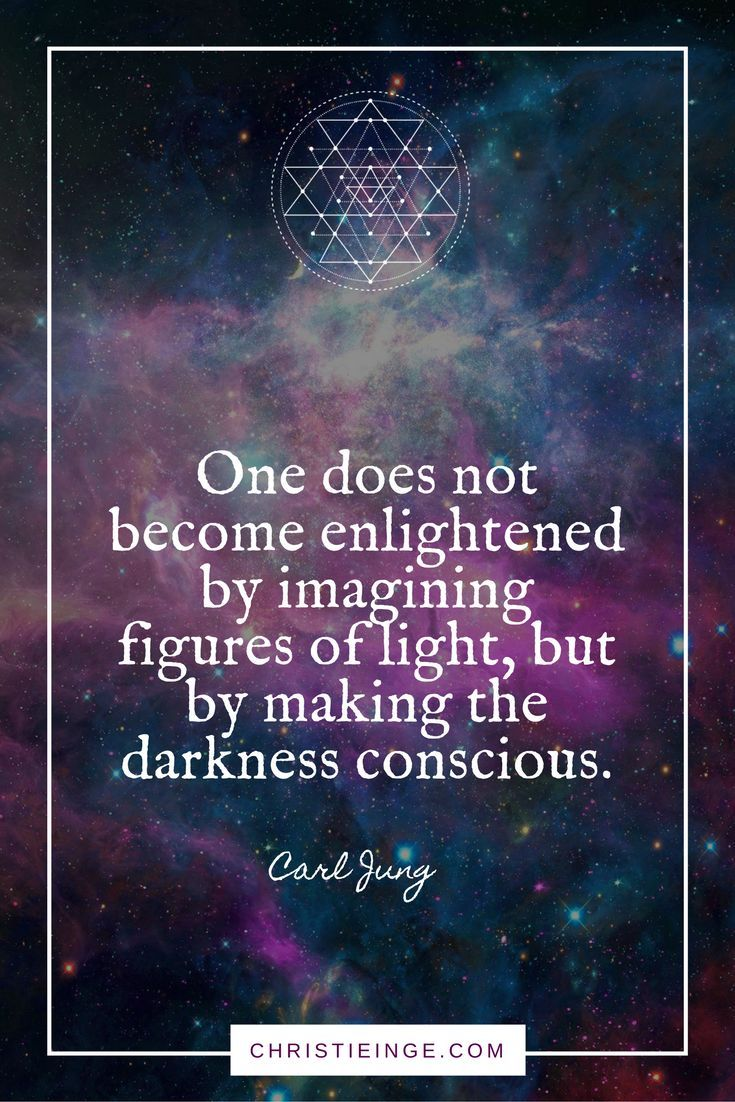 great Carl Jung quote on self acceptance and shadow work | One does not become enlightened by imagining figure of light, but by making the dark conscious