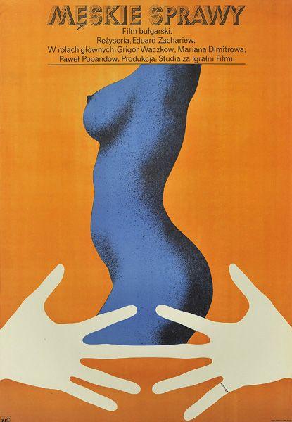 """Plakat filmowy do bułgarskiego filmu """"Męskie sprawy"""". Reżyseria: Eduard Zachariew. Projekt plakatu: ANDRZEJ PIWOŃSKI """"PIWON"""", 1977."""