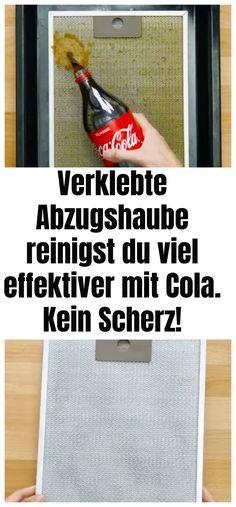 Verklebte Abzugshaube reinigst du viel effektiver mit Cola. Kein Scherz!