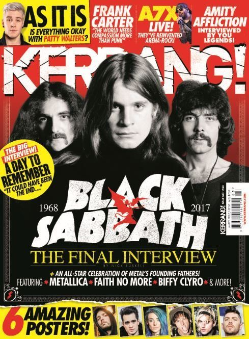"""In this issue:  Black Sabbath - the final interview  As it is - is everything okay with Patty Walters?  Frank Carter """"The world needs compassion more than punk""""  A7X Live! They've reinvented arena-rock!  Amity affliction: interviews by you legends!  6 AMAZING posters  All star celebration of Metal's founding fathers - Metallica, faith no more, Biffy Clyro & more"""