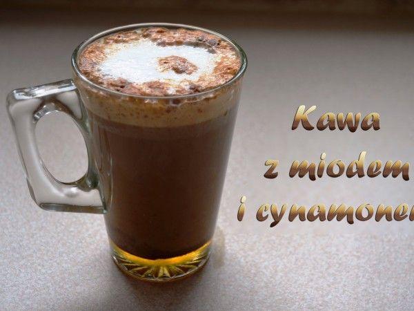 Domowe cappuccino czyli kawa z miodem i cynamonem