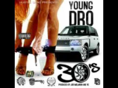 Young Dro - 30's [New Song]