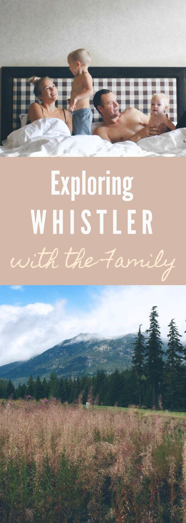 Travel Diaries: Whistler, BC - Posie & Pine