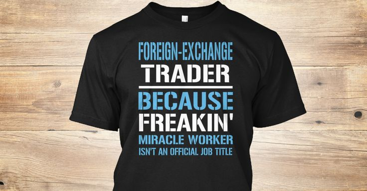 If You Proud Your Job, This Shirt Makes A Great Gift For You And Your Family.  Ugly Sweater  Foreign-Exchange Trader, Xmas  Foreign-Exchange Trader Shirts,  Foreign-Exchange Trader Xmas T Shirts,  Foreign-Exchange Trader Job Shirts,  Foreign-Exchange Trader Tees,  Foreign-Exchange Trader Hoodies,  Foreign-Exchange Trader Ugly Sweaters,  Foreign-Exchange Trader Long Sleeve,  Foreign-Exchange Trader Funny Shirts,  Foreign-Exchange Trader Mama,  Foreign-Exchange Trader Boyfriend…