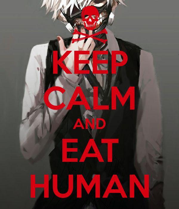 Keep Calm And Eat Human