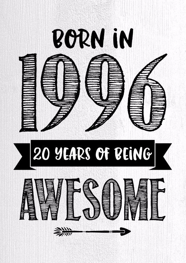 Verjaardagskaart Born in 1996, verkrijgbaar bij #kaartje2go voor €0,99