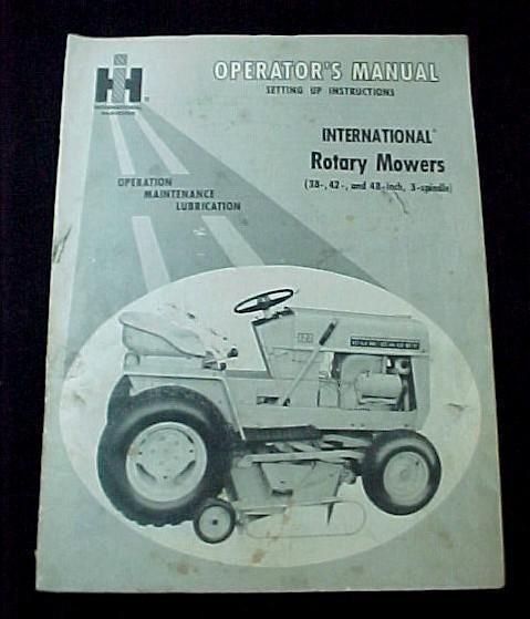 IH International Harvester Rotary Mower Tractor Manual. Operation, Maintenance, Lubrication for 38 42 48 3-Spindle Lawn Tractors.  #InternationalHarvesterIH #OutdoorPowerEquipmentOperatorsManualsGuides