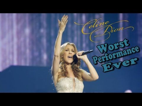 Céline Dion - Worst Performance Ever - My Heart Will Go On - YouTube