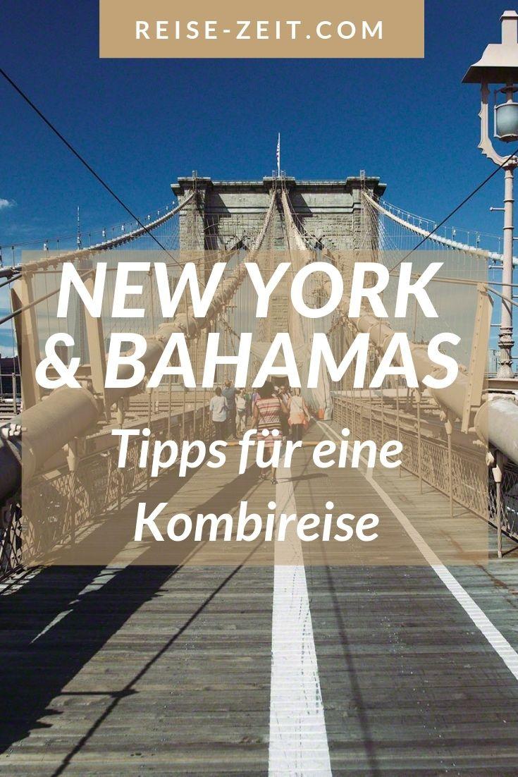 New York oder Bahamas – warum nicht beides – Kombireise