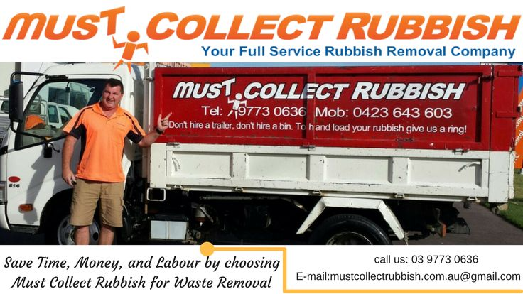 Environment Friendly #WastedRubbishRemoval Service in #Melbourne