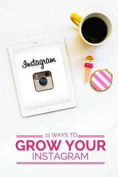 11 Ways to grow your Instagram account!
