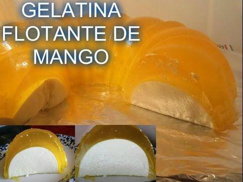 GELATINA FLOTATINA   GELATINA FLOTANTE   FLOTATINA DE MANGO