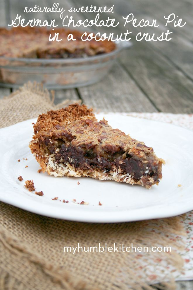 Naturally Sweetened, German Chocolate Pecan Pie in a Coconut Crust | myhumblekitchen.com