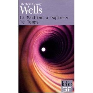 Herbert George Wells  La machine a explorer le temps