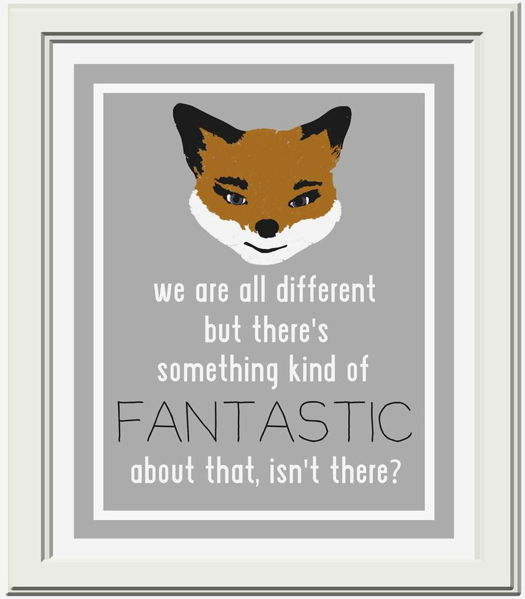 Fantastic Mr. Fox Quote Printable. $4.50, via Etsy.
