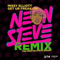 *Free Music!* Missy Elliott - Get Ur Freak On (Neon Steve Remix)