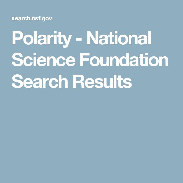 Polarity - National Science Foundation Search Results