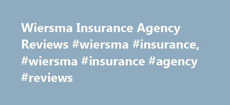 "Wiersma Insurance Agency Reviews #wiersma #insurance, #wiersma #insurance #agency #reviews http://solomon-islands.remmont.com/wiersma-insurance-agency-reviews-wiersma-insurance-wiersma-insurance-agency-reviews/  # Wiersma Insurance Agency Reviews Info It did not take long for the son of Cornelius ""Casey"" Wiersma to decide there was more to life in America than farming. Although Leo Wiersma grew up on the family farm in Mendon, he quickly set his sights on a career in business. After…"