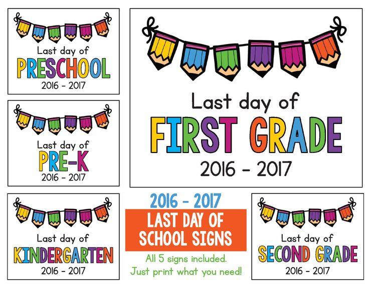 LAST DAY of School Signs FREEBIE!  Includes Preschool, Pre-K, Kindergarten, First Grade and Second Grade.