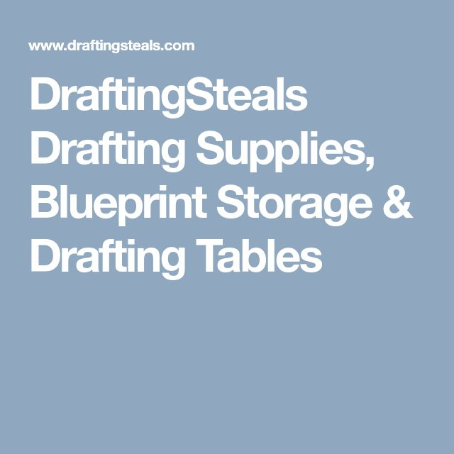 The 25 best drafting supplies near me ideas on pinterest artist draftingsteals drafting supplies blueprint storage drafting tables malvernweather Images