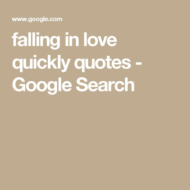 Falling In Love Too Quickly Quotes: Best 25+ Falling In Love Ideas On Pinterest