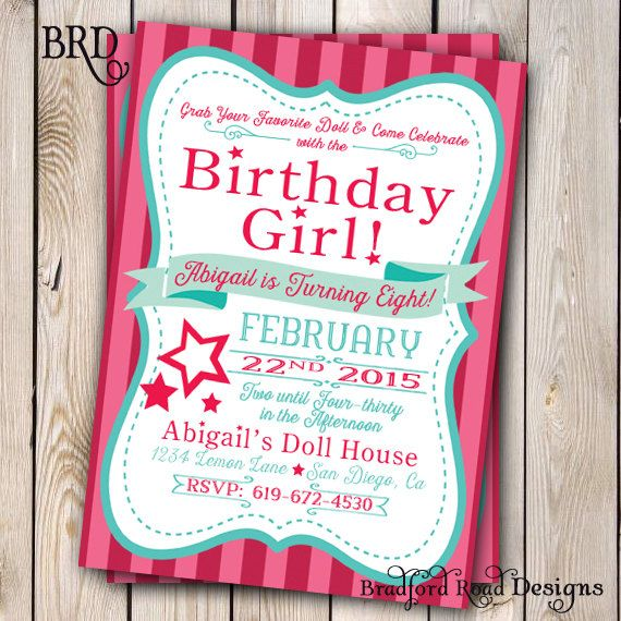 Welcome to Bradford Road Designs! Grab Your Favorite Doll and Join the Fun! Its Somebodys Birthday!! This invitation is perfect for a Girly
