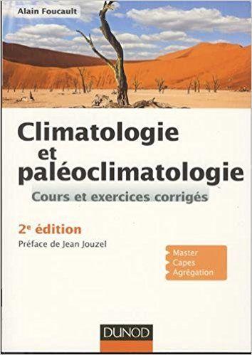 Climatologie et paléoclimatologie - 2e éd. - Alain Foucault