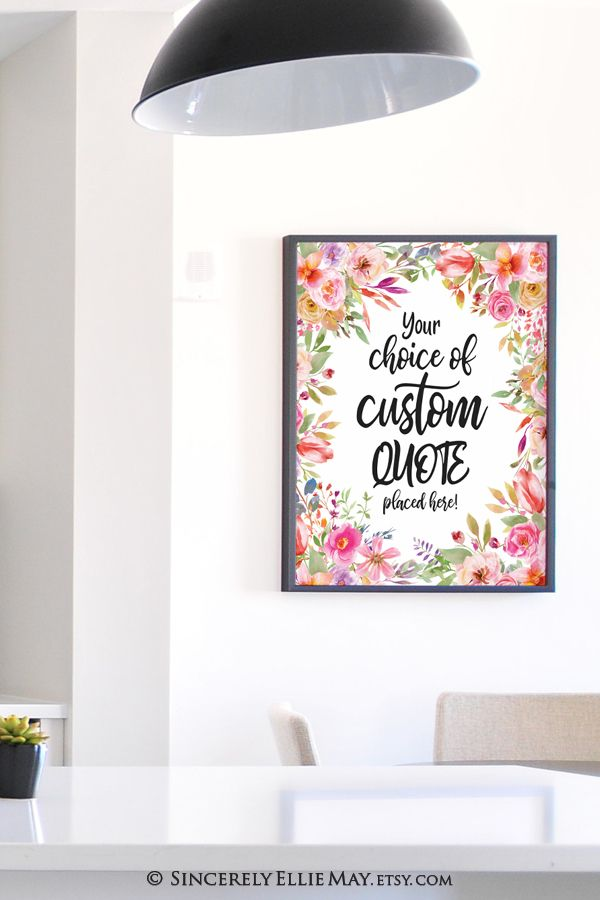 Add Your Quote To This Beautiful Wall Art Printable Personalized Wall Art Printable Wall Art Beautiful Wall Art #wall #art #sayings #for #living #room