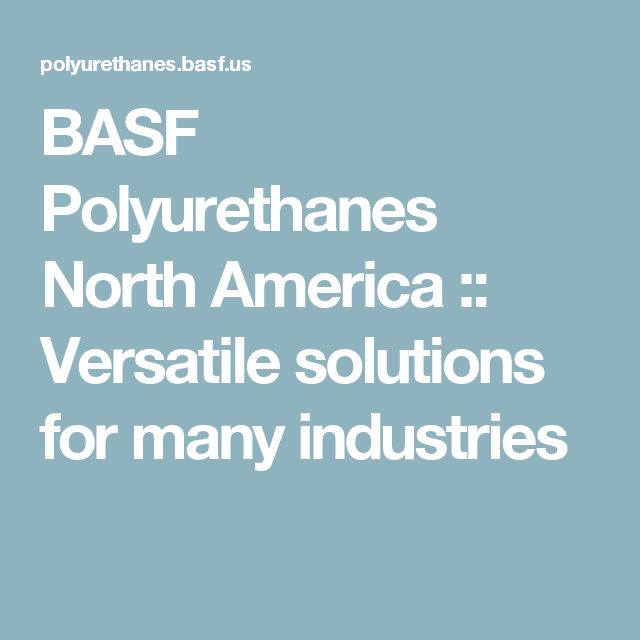 BASF Polyurethanes North America :: Versatile solutions for many industries