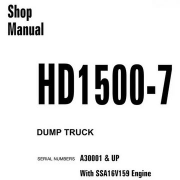 Komatsu HD1500-7 Dump Truck Shop Manual (A30001 and up