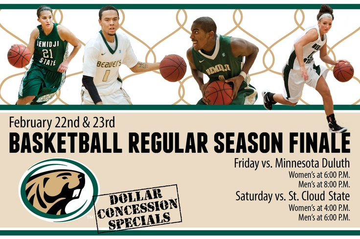 Bemidji State hosts Minnesota Duluth Friday at 6 p.m. and St. Cloud State Saturay at 4 p.m. in its final home weekend of the 2012-13 regular season. Join the Beavers for a great weekend of basketball and 1 dollar concessions deals.