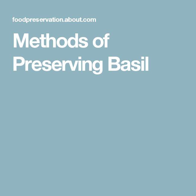Methods of Preserving Basil