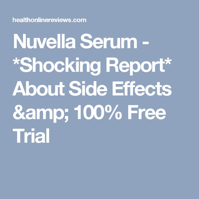 Nuvella Serum - *Shocking Report* About Side Effects & 100% Free Trial