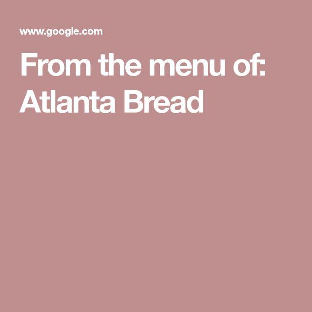 From the menu of: Atlanta Bread