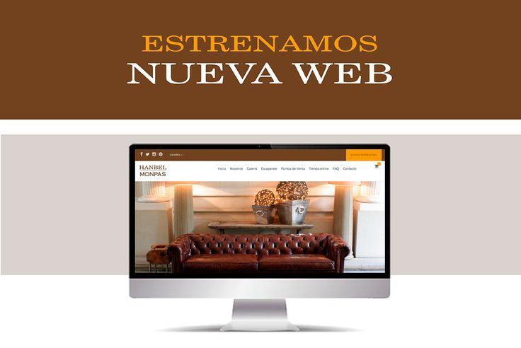 Muy ilusionados de poder anunciaros que... ¡Estrenamos Nueva Web en Hanbel Monpas! >> Con Tienda Online donde podéis adquirir varias de nuestras piezas de decoración.    #Estamosdeestreno >> www.hanbel.com