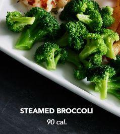 Steamed Broccoli. 90 calories