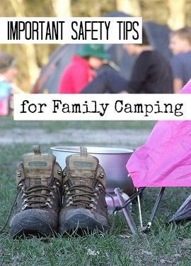 Family Camping Safety Tips #camping #safety
