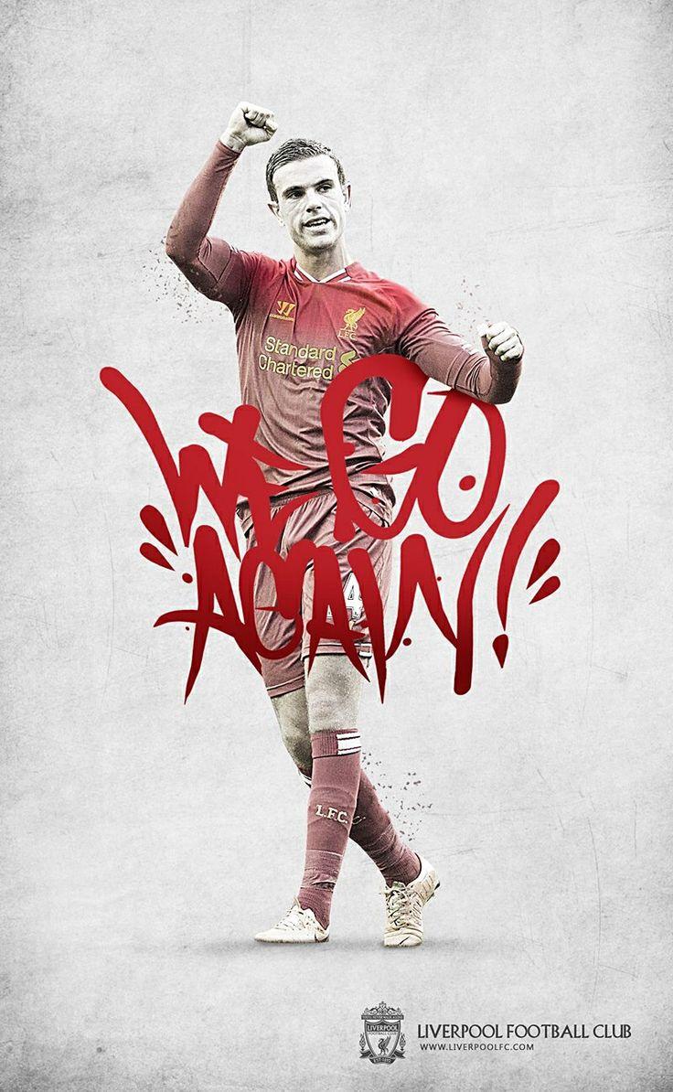 Liverpool FC Jordan Henderson We Go Again