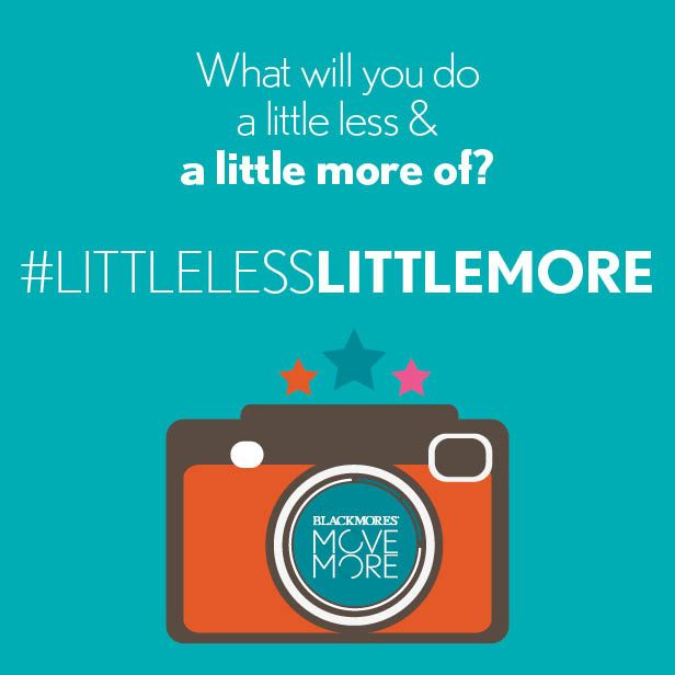 What will you do a little less and a little more of?
