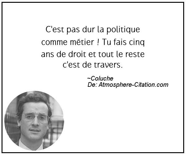 Citation de Coluche – Proverbes Populaires