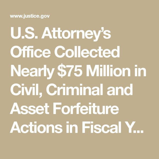 U.S. Attorney's Office Collected Nearly $75 Million in Civil, Criminal and Asset Forfeiture Actions in Fiscal Year 2017 | USAO-NDIL | Department of Justice