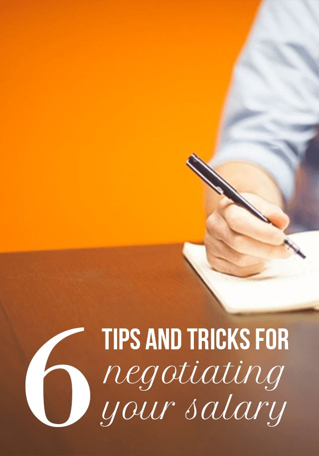 6 Tips and Tricks for Negotiating Salary