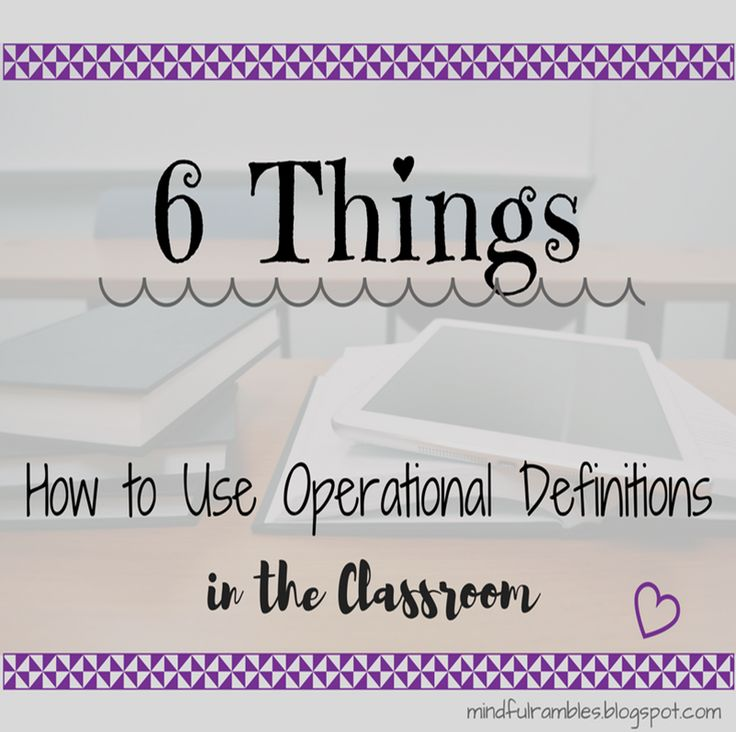 Operational Definitions in the Classroom - Mindful Rambles